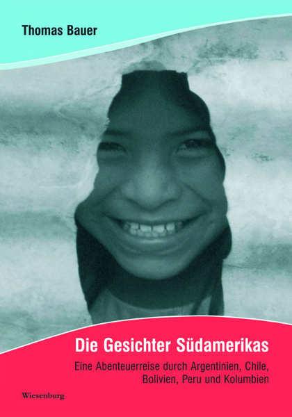Cover - Die Gesichter Südamerikas
